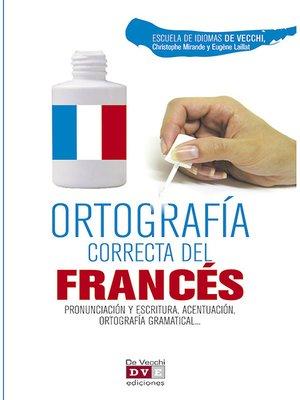 cover image of Ortografía correcta del francés