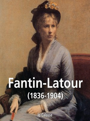 cover image of Fantin-Latour (1836-1904)