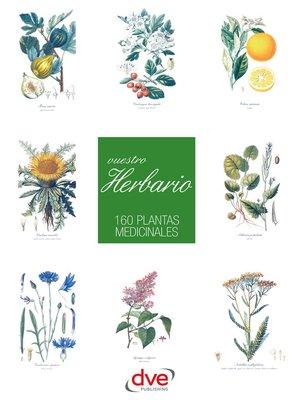 cover image of Vuestro herbario. 160 plantas medicinales