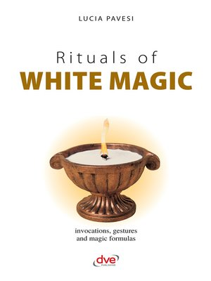 cover image of Rituals of white magic