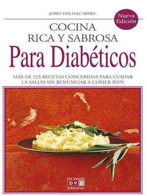 cover image of Cocina rica y sabrosa para diabéticos