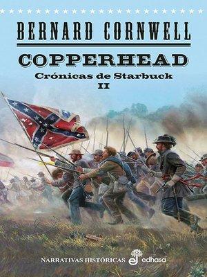 cover image of Copperhead. Las crónicas de Starbuck II