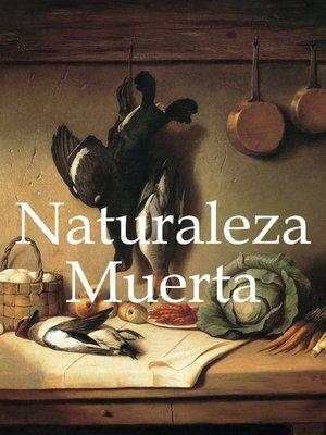 cover image of Naturaleza Muerta