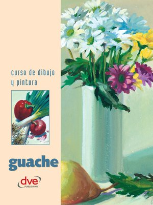cover image of Curso de dibujo y pintura. Guache