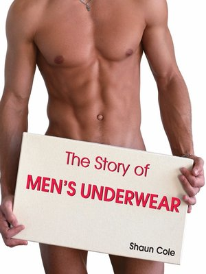 cover image of The Story of Men's Underwear