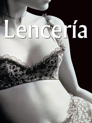 cover image of Lencería