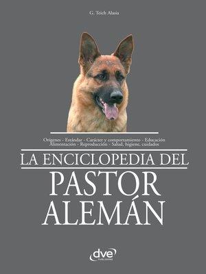 cover image of La enciclopedia del pastor alemán
