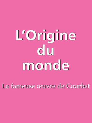 cover image of L'Origine du monde