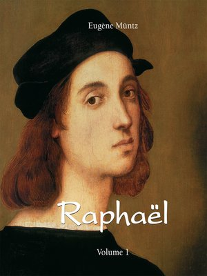 cover image of Raphaël--Volume 1