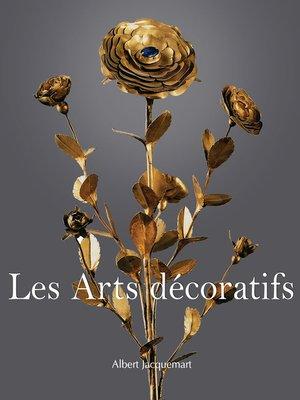 cover image of Les Arts decoratifs