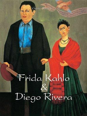 cover image of Frida Kahlo & Diego Rivera