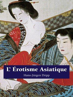 cover image of L'Erotisme Asiatique