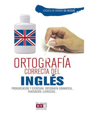 cover image of Ortografía correcta del inglés