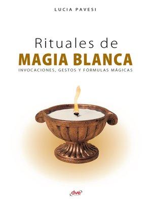 cover image of Rituales de magia blanca