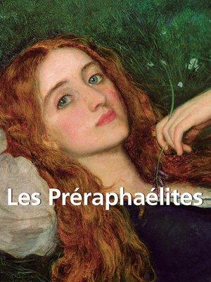 cover image of Les Préraphaélites