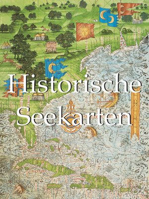 cover image of Historische Seekarten