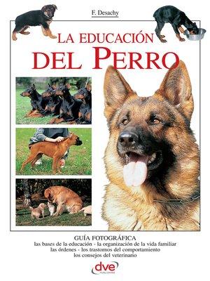 cover image of La educación del Perro