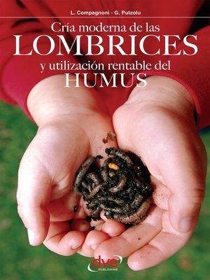 cover image of Cría moderna de las lombrices y utilización rentable del humus