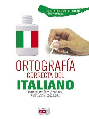 cover image of Ortografía correcta del italiano