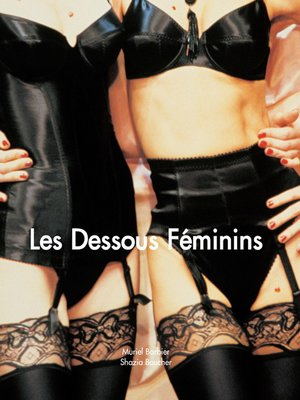 cover image of Les Dessous Féminins