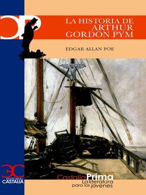 cover image of La historia de Arthur Gordon Pym