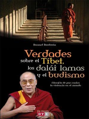 cover image of Verdades sobre el Tíbet, los dalái lamas y el budismo