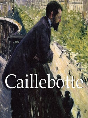 cover image of Caillebotte