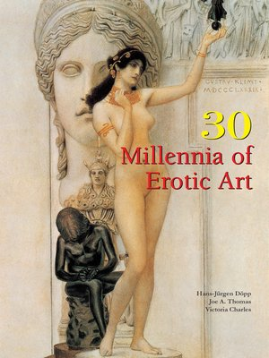 cover image of 30 Millennia of Erotic Art