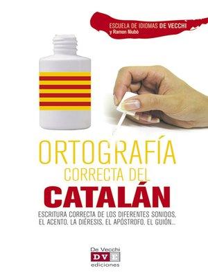 cover image of Ortografía correcta del catalán