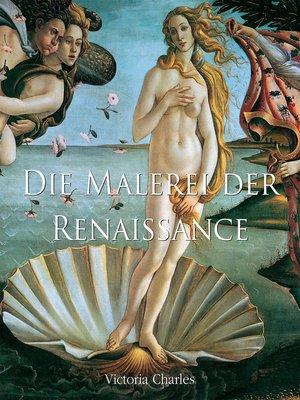 cover image of Die Malerei der Renaissance