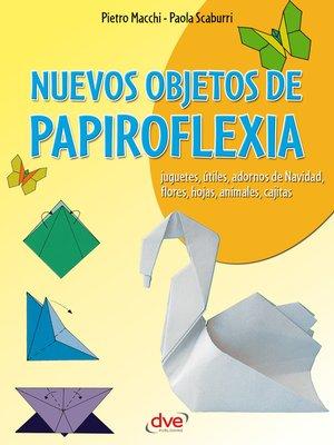 cover image of Nuevos objetos de papiroflexia