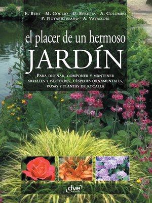 cover image of El placer de un hermoso jardín