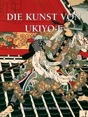 cover image of Die Kunst von Ukiyo-e