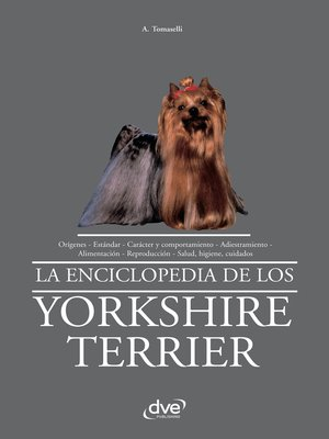 cover image of La enciclopedia de los yorkshire terrier