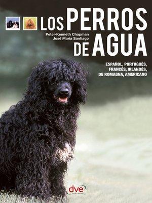 cover image of Los perros de agua--El perro de Obama