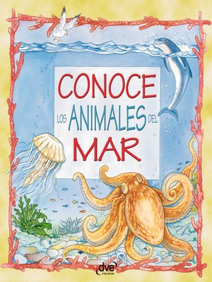 cover image of Conoce los animales del mar