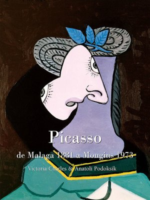 cover image of Picasso , de Malaga 1881 a Mougins 1973