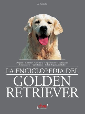 cover image of La enciclopedia del golden retriever