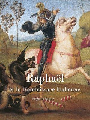 cover image of Raphael et la Rennaissace Italienne