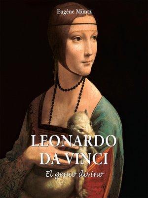 cover image of Leonardo Da Vinci--El genio divino