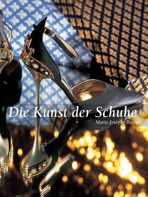 cover image of Die Kunst der Schuhe