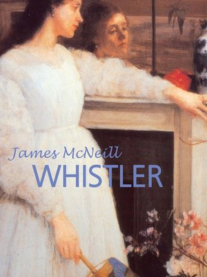 cover image of James McNeill Whistler