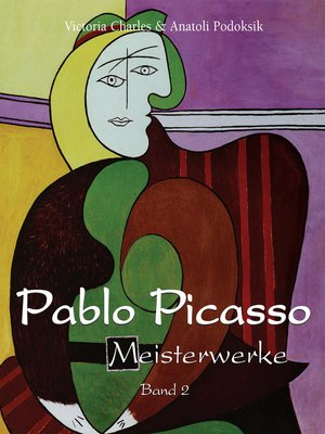 cover image of Pablo Picasso--Meisterwerke--Band 2