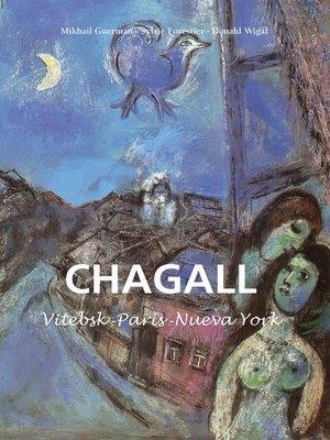 cover image of Marc Chagall--Vitebsk -París -Nueva York