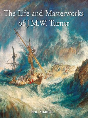 cover image of The Life and Masterworks of J.M.W. Turner