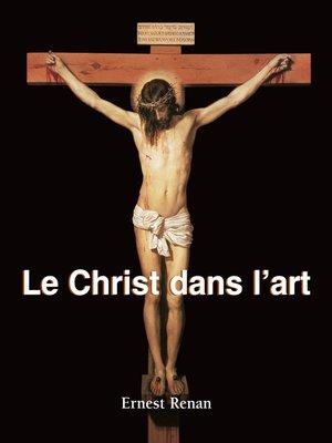 cover image of Le Christ dans l'art