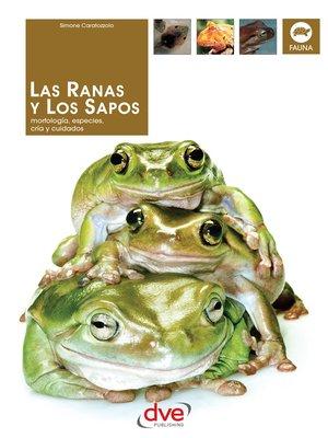 cover image of Las Ranas y los Sapos