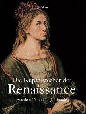 cover image of Die Kupferstecher der Renaissance