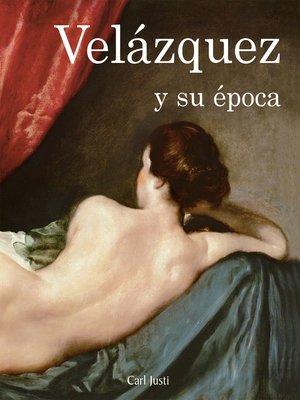cover image of Velázquez y su época