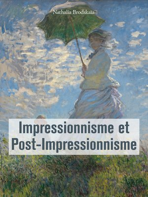 cover image of Impressionnisme et Post-Impressionnisme